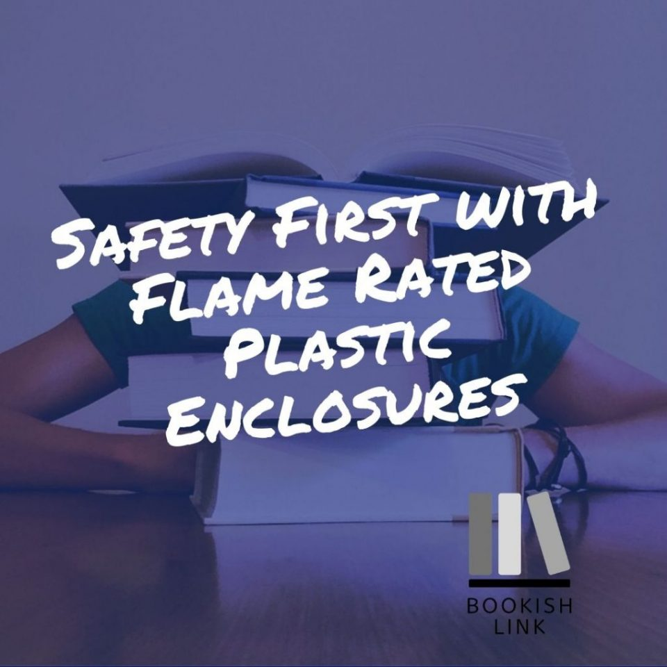 Safety First with Flame Rated Plastic Enclosures